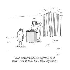 """Well, all your good deeds appear to be in order—now all that's left is th... - New Yorker Cartoon by Zachary Kanin"