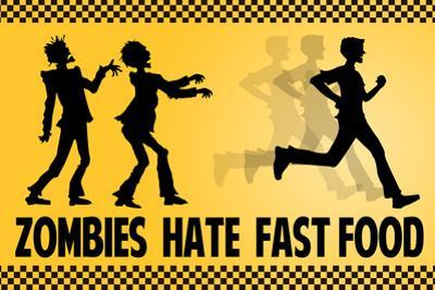 Zombies Hate Fast Food Plastic Sign