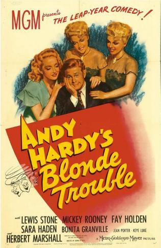 Andy Hardy's Blonde Trouble Affiche originale