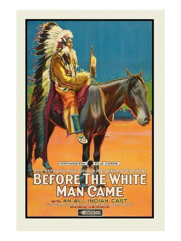 Before the White Man Came Reproduction d'art