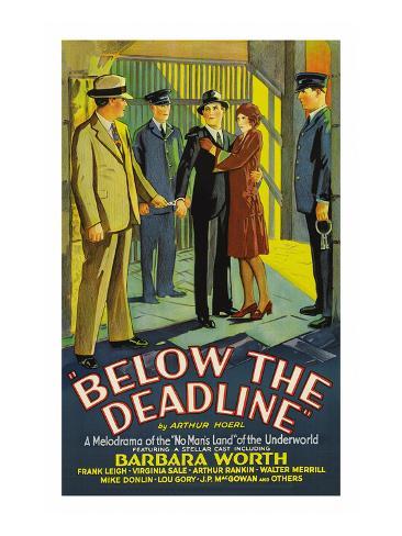 Below the Deadline Reproduction d'art