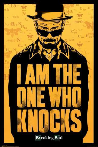 Breaking Bad - I am the one who knocks / Je suis celui qui frappe à la porte Poster