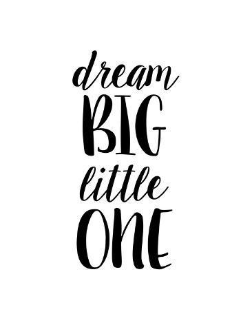 Dream Big LIttle One Reproduction d'art