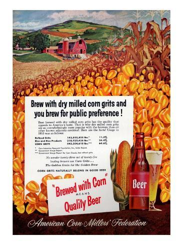 Brewed With Corn Means Quality Beer Reproduction d'art