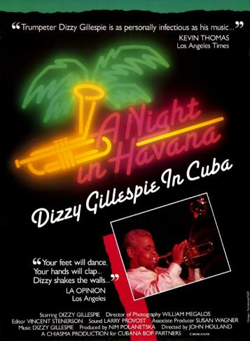 Dizzy Gillespie à Cuba|A Night in Havana: Dizzy Gillespie in Cuba Affiche originale