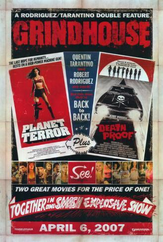 Grindhouse, Quentin Tarantino & Robert Rodriguez, 2007 Poster