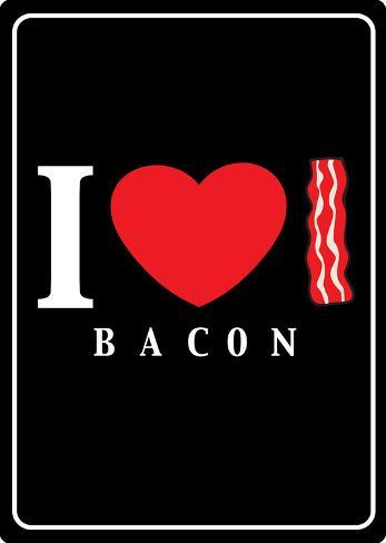 I Heart Bacon Plaque en métal