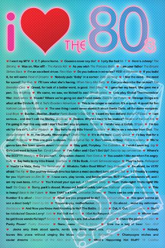 I Love the 80s Greatest Quotes Movie Poster Print Poster