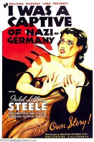 I WAS A CAPTIVE OF NAZI GERMANY, Isobel Lillian Steele, 1936 Reproduction d'art