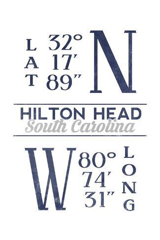 Hilton Head, South Carolina - Latitude and Longitude (Blue) Reproduction d'art