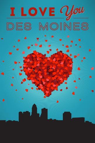 I Love You Des Moines, Iowa Reproduction d'art