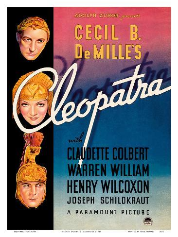 Cecil B. DeMille's Cleopatra - Starring Claudette Colbert, Warren William, and Henry Wilcoxon Reproduction d'art