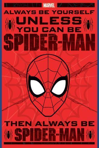 Spider-Man - Soyez vous-mêmes (en anglais) Poster