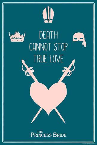 The Princess Bride - Death Cannot Stop True Love Reproduction d'art