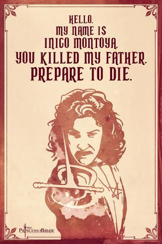 The Princess Bride - Hello. My Name Is Inigo Montoya. Reproduction d'art