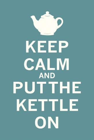 Keep Calm Tea Reproduction d'art