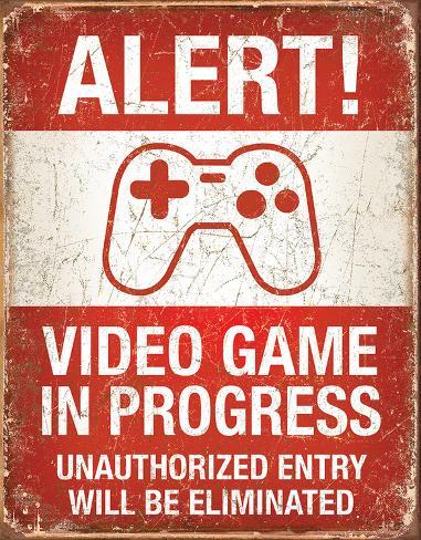 Video Game in Progress Plaque en métal