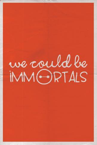 We Could Be Immortal Signe en plastique rigide