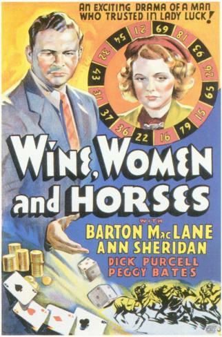 Wine, Women and Horses Affiche originale