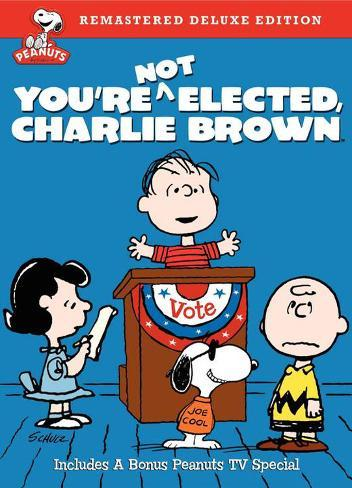 You're Not Elected Charlie Brown Affiche originale