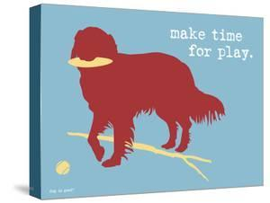 Make Time For Play by Dog is Good