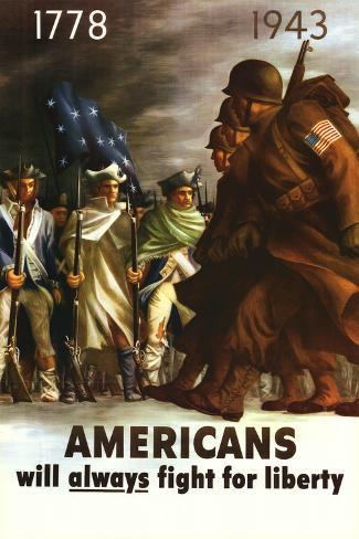Americans Will Always Fight for Liberty Plakat
