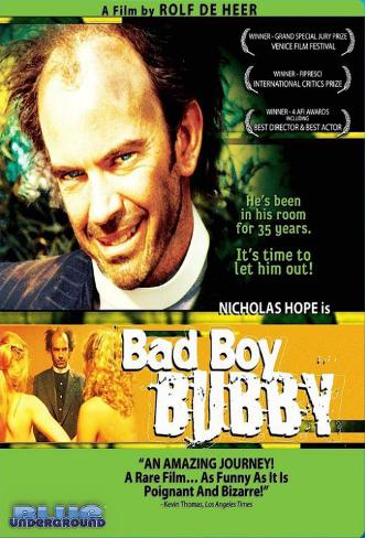 Bad Boy Bubby Mestertrykk