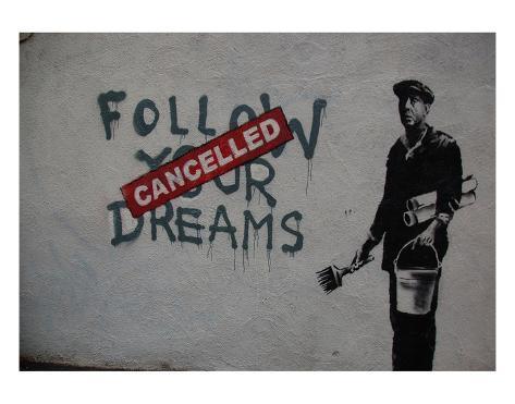 Follow your dreams Kunsttrykk