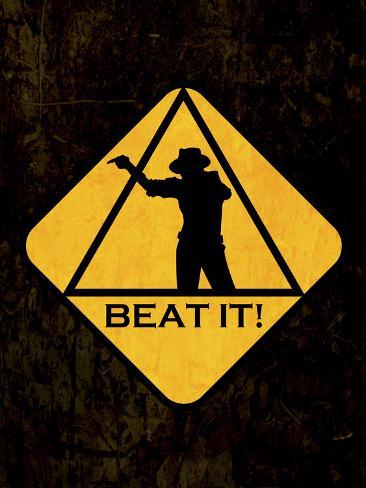 Beat it Sign Plakat
