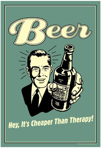 Beer Cheaper Than Therapy Funny Retro Poster Plakat