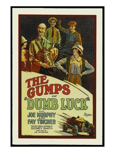 Dumb Luck Kunsttrykk