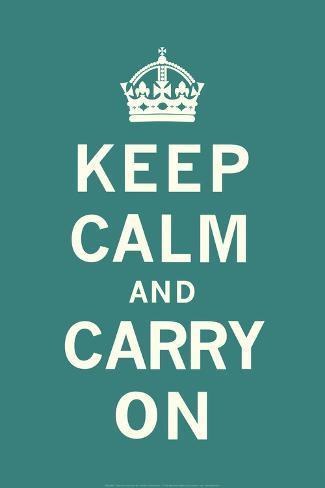 Forhold deg rolig og gå videre|Keep Calm and Carry On Kunsttrykk