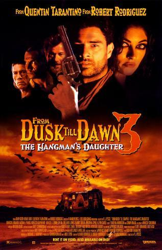 From Dusk Till Dawn 3- The Hangman's Daughter Plakat