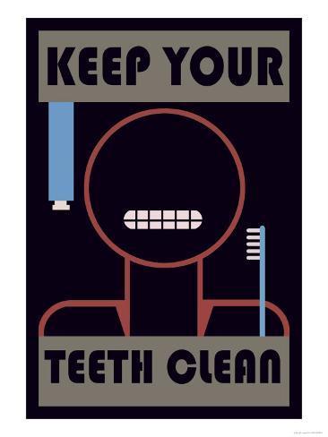 Keep Your Teeth Clean Kunsttryk