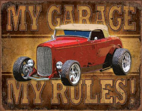 My Garage, My Rules Blikskilt