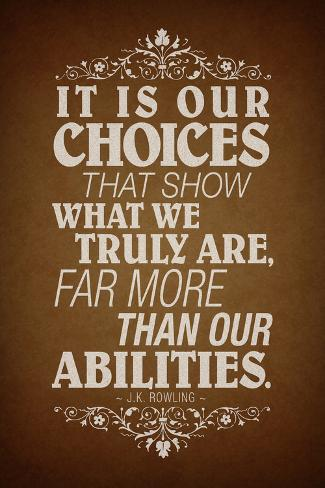 Our Choices JK Rowling Quote Plakat