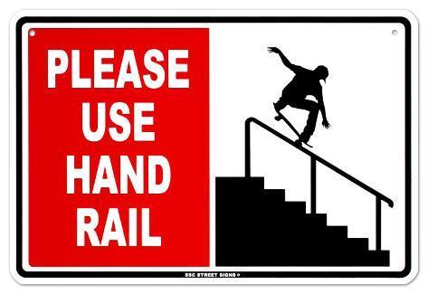 Please Use Hand Rail Blikkskilt