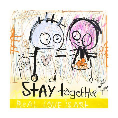 Stay Together Kunsttryk
