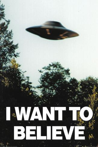 The X-Files- I Want To Believe Saucer Flight Plakat