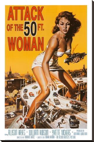 Attack of the 50 ft Woman Bedruckte aufgespannte Leinwand