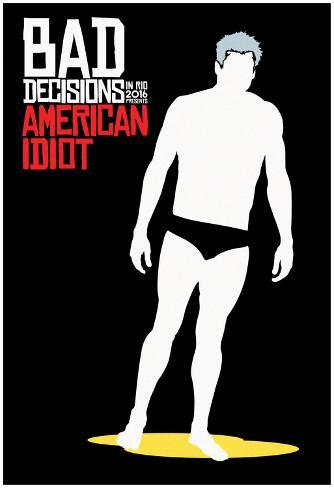 Bad Decisions American Idiot Poster