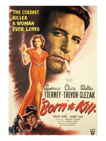 Born To Kill Claire Trevor Walter Slezak Lawrence Tierney 1947