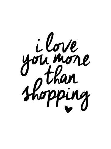 I Love You More Than Shopping Schilderij Van Brett Wilson Bij