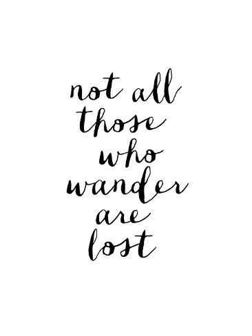 Not All Those Who Wander Are Lost Posters Van Brett Wilson Bij