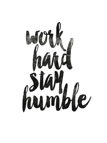 Work Hard Stay Humble 2 Kunstdruk