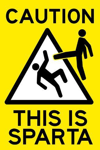 Caution This is Sparta Poster