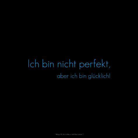 Im Not Perfect But Im Happy Ich Bin Nicht Perfekt Aber Ich Bin