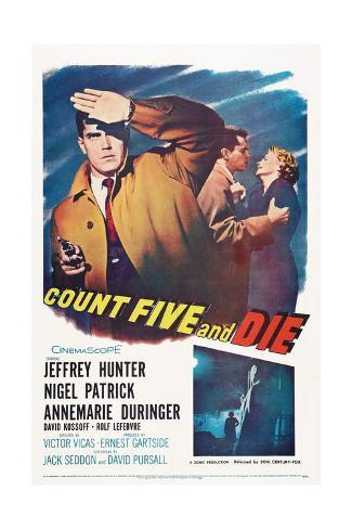 Count Five and Die Giclée-Druck