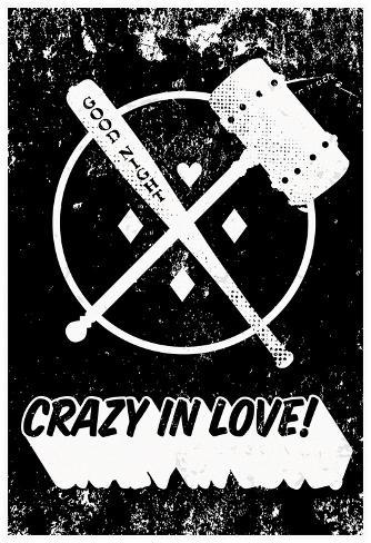 Crazy In Love! Distressed Black & White Poster