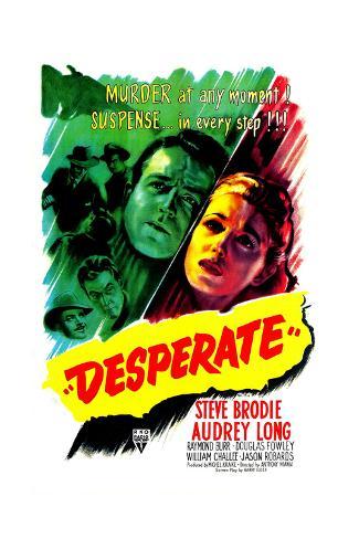 Desperate, US poster, Steve Brodie, Audrey Long, 1947 Kunstdruck